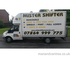 MISTER SHIFTER REMOVALS / MAN AND VAN HIRE