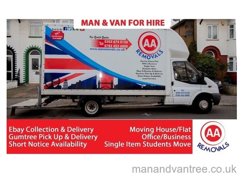 AA REMOVALS MAN AND VAN HIRE Moving House/Flat/Office/Business/Students Move UK&amp