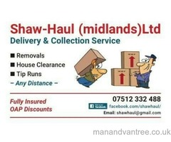 We are a local removals man n van company message me or call we try to turn our hand to anything