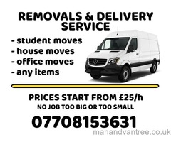 MAN and VAN, FROM £25, RELIABLE LOCAL DELIVERY