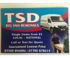Tsd big van removals 2 man and van White House move Stoke