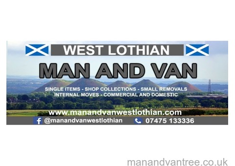 Man and Van West Lothian - Removals - Same Day Courier - Competitive Quotes - 10 Years Experiance