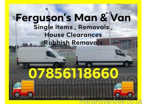 Ferguson's Man & Van From £10 Removals single items Student moves house