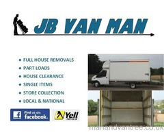 JB- VAN MAN AND REMOVALS HOUSE REMOVALS 5* CUSTOMER RATED, FULLY INSURED, LARGE LUTON VAN
