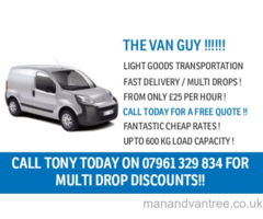 THE VAN GUY IN SOUTH LONDON !!! - CHEAP MAN WITH VAN HIRE FROM £25 PER HOUR!! WHATSAPP / TEXT / CALL