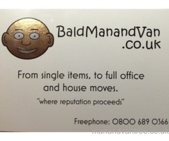 Bald man and van, house removals, single / multi item pick ups, Chesterfield, Mansfield, notts