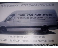 Man and van small removals Bolton, Wigan, Leigh, Atherton, Horwich, Westhoughton, Lostock etc